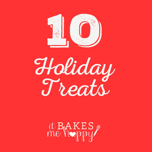 10 Holiday Treats perfect for Christmas Goodie Baskets