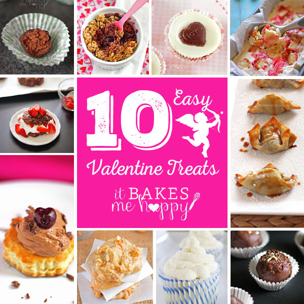 10 Easy Valentine Treats on It Bakes Me Happy