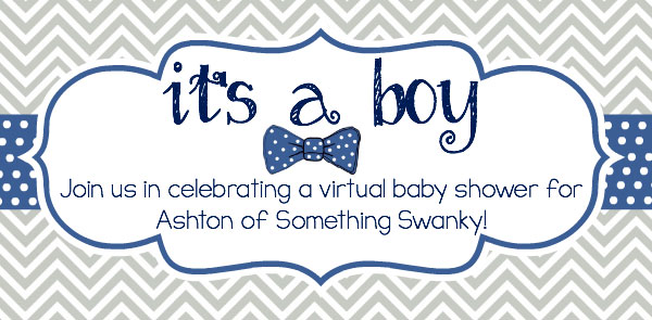 Ashton's Virtual baby shower
