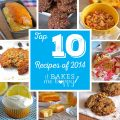 Top 10 Recipes of 2014 on It Bakes Me Happy